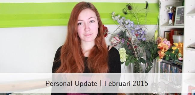 Persoonlijke Update Februari 2015